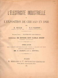 L'Electricite Industrielle A L'Exposition De Chicago En 1893