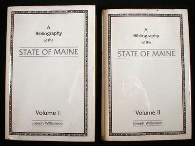 Image for A Bibliography of the State of Maine.  In Two Volumes