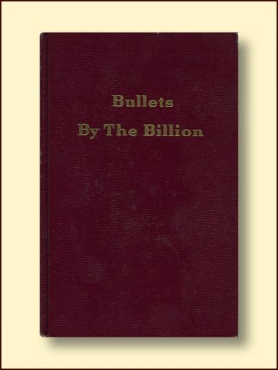 Bullets By the Billion, Stout, Wesley W.