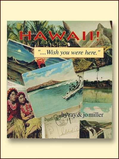 """Hawaii """".Wish You Were Here."""", Miller, Ray and Jo"""