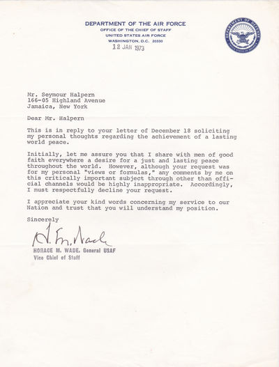 TYPED LETTER SIGNED BY VICE CHIEF OF STAFF OF THE U.S. AIR FORCE, GENERAL HORACE M. WADE., Wade, Horace M. (1916-2001). General in the U.S. Air Force (1937-1973) who was appointed Vice Chief of Staff of the the U.S. Air Force in May 1972.