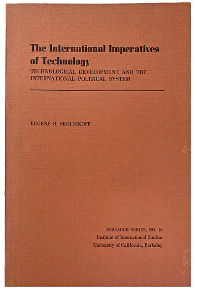 Image for The International Imperatives of Technology; Technical Development and the International Political System.