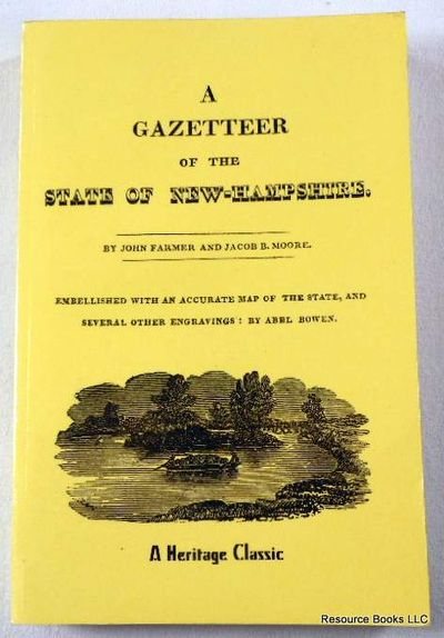 A Gazetteer of the State of New-Hampshire, Farmer, John;Moore, Jacob Bailey