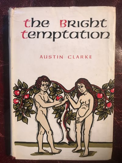 The Bright Temptation Dolmen Press Hardcover Edition, Austin Clarke