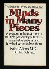 Minds in many pieces: The making of a very special doctor Ralph Allison