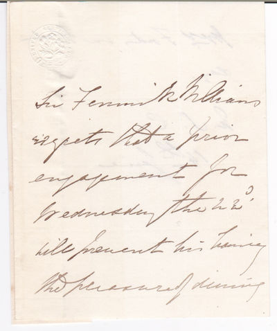 AUTOGRAPH NOTE SIGNED in the text by CRIMEAN WAR MILITARY LEADER and GOVERNOR of NOVA SCOTIA GENERAL SIR WILLIAM FENWICK, 1ST BARONET OF KARS., Williams, General Sir William Fenwick, 1st Baronet of Kars. (1800-1883). Born in Nova Scotia, he was a renowned military leader for the British during the Crimean War and later the first Lieutenant Governor of Nova Scotia.