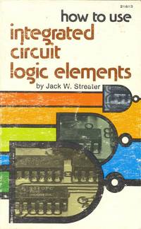 How to Use Integrated Circuit Logic Elements