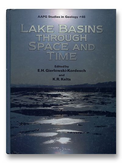 Lake Basins Through Space and Time (AAPG Studies in Geology), E. Gierlowski-Kordesch  (ed)