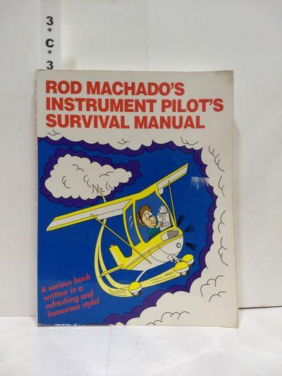 Image for Rod Machado's Instrument Pilot's Survival Manual