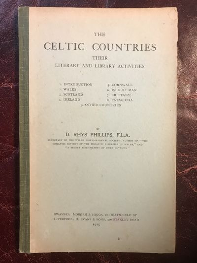 The Celtic Countries Their Literary and Library Activities  Original 1915 Hardcover, D. Rhys Phillips