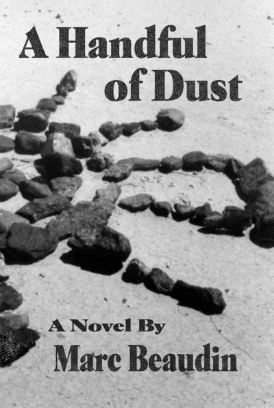 A Handful of Dust, Beaudin, Marc