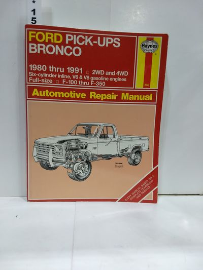 Image for Ford Pick-ups and Bronco 1980 - 1991: Automotive Repair Manual