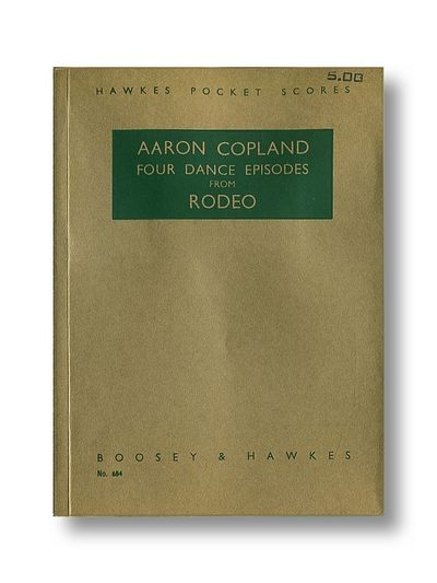 AAron Copeland Four Dance Episodes from Rodeo Signed By Aaron Copeland, Copeland, Aaron