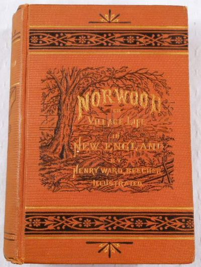 Norwood: or, Village Life in New England, Beecher, Henry Ward