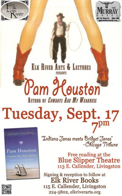 Pam Houston Poster, 17 September 2013, Houston, Pam