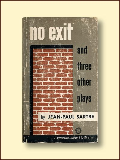 jean paul sartres play no exit essay Jean paul sartre's philosophical writing jean paul sartre personally believed in the philosophical idea of existentialism, which is demonstrated in his play no exit.