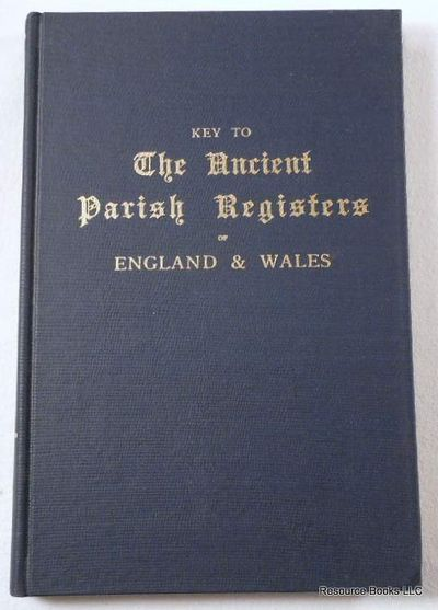 Key to the Ancient Parish Registers of England and Wales, Burke, Arthur Meredyth