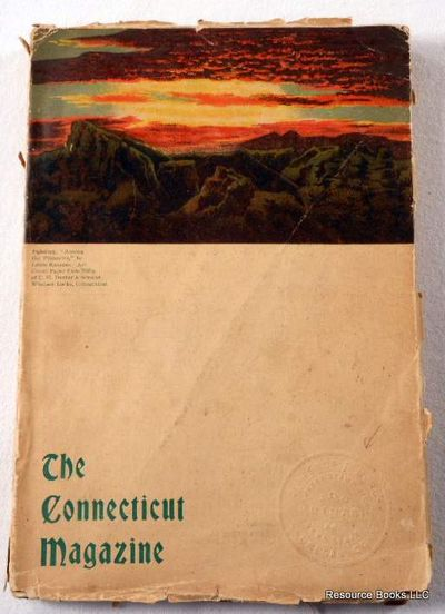 The Connecticut Magazine: An Illustrated Monthly.  Vol. IX, No. 2 - April, May and June 1905, Connecticut Magazine.  Edited By Francis Trevelyan Miller