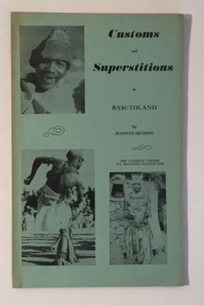 Customs and Superstitions in Basutoland, Sechefo, Justinus