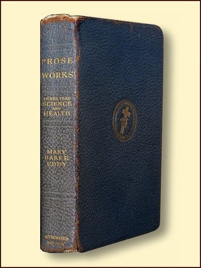 Prose Works Other Than Science and Health, Eddy, Mary Baker