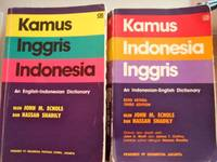 KAMUS INGRIS-INDONESIA  & Kamus Indonesia-Ingris by Echols, John M. and Hassan Shadily