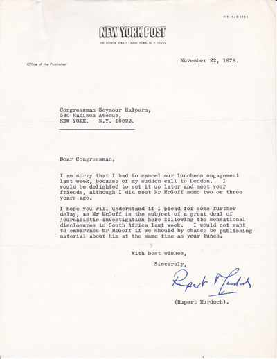 TYPED LETTER TO CONGRESSMAN SEYMOUR HALPRIN SIGNED BY MEDIA MOGUL RUPERT MURDOCH AND MENTIONING JOHN MCGOFF., (McGoff, John). Murdoch, Rupert. (b. 1931). Media mogul.