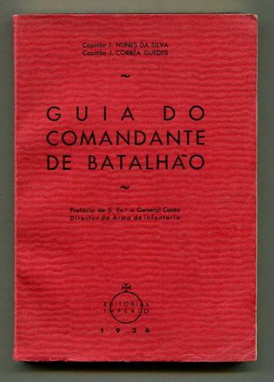 Guia do Comandante de Batalhao [Battalion Commander's Guide], Da Silva, Nunes and J. Correa Guedes
