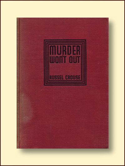 Murder Wont Out, Crouse, Russel