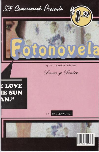 SF CAMERAWORK PRESENTS FOTONOVELA. Ep. No. 1 - Octobre 16 de 1998. Deseo y  Desire. (Cover title)., (Best, Suky; Gamboa, Harry, Jr.; et al). Reed, Jane Levy; curator.