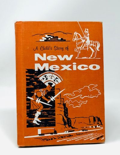 A Child's Story of New Mexico, Clark,ann Nolan
