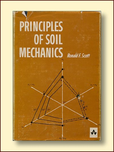 Principles of Soil Mechnics, Scott, Ronald F.