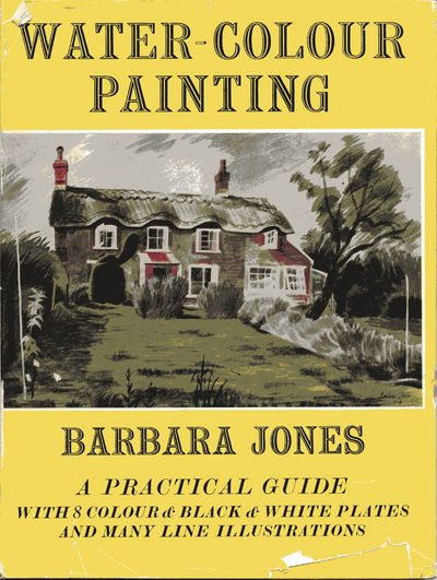 Water-Colour Painting: A Practical Guide
