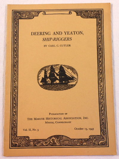 Deering and Yeaton, Ship-Riggers, Cutler, Carl C.