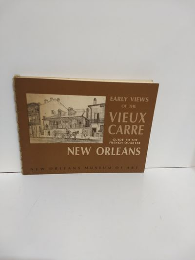 Image for Early Views of the Vieux Carre A Guide to the French Quarter