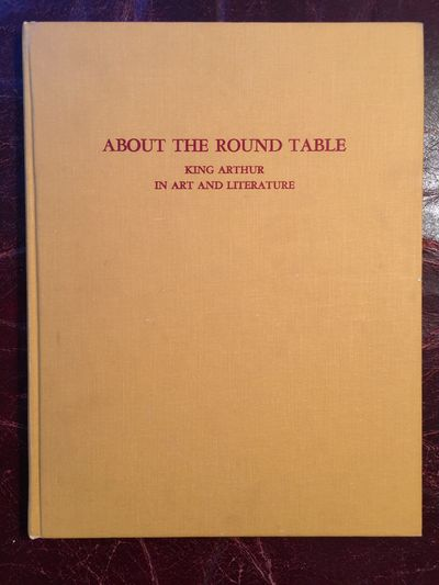 About The Round Table King Arthur In Art And Literature  Original Hardcover, Margaret R. Scherer
