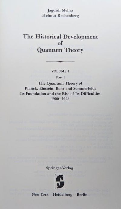 Image for The Historical Development of Quantum Theory….