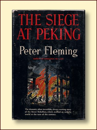 The Siege of Peking, Fleming, Peter
