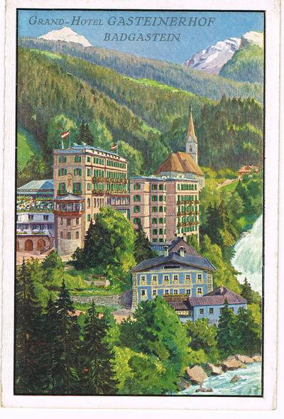 GRAND-HOTEL GASTEINERHOF BADGASTEIN. (Brochure), (Witwe, Hans Windischbauers)