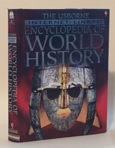 The Usborne Internet-Linked Encyclopedia of World History, Bingham, Jane, Fiona Chandler and Sam Taplin