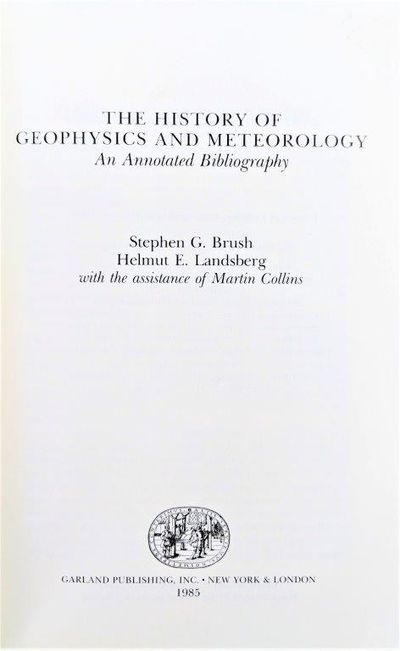 Image for The History of Geophysics and Meteorology: An Annotated Bibliography.