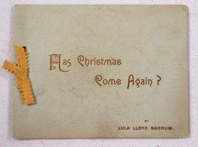 Has Christmas Come Again?, Barnum, Lula Lloyd