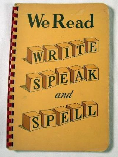 We Read, Write, Speak and Spell, Helen Gibbons and Clara R. Cook