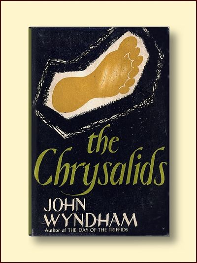 The Chrysalids, Wyndham, John