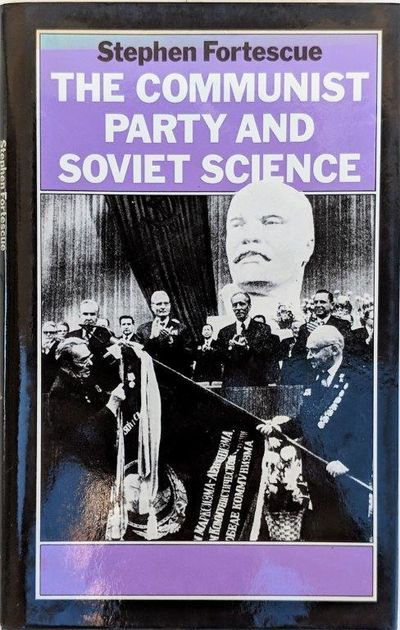 Image for The Communist Party and Soviet Science.