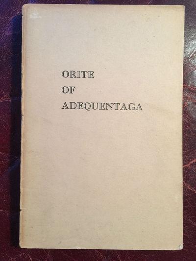 Orite Of Adequentaga The Journal Of Johannes Van Dyk 1634-1635 Original First Edition Binding, Willard E.Yager Edited Roland E.Hill