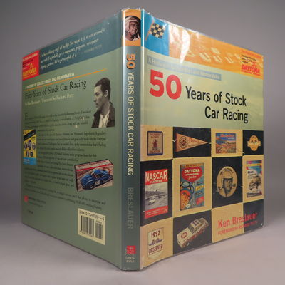Image for Fifty (50) Years of Stock Car Racing: (SIGNED) A History of Collectibles and Memorabilia, The Publisher's Edition