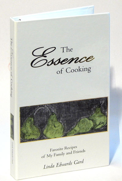 The Essence of Cooking, Gard, Linda Edwards
