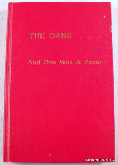 The Dans ... And One Was a Pacer, Cross, Mary E.
