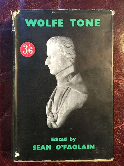 The Autobiography Of Wolfe Tone  Edited Sean O' Faolain  First Edition Hardcover, Sean O' Faolain Edited