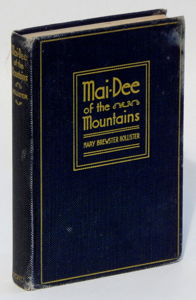 Mai-Dee of the Mountains, Hollister, Mary Brewster